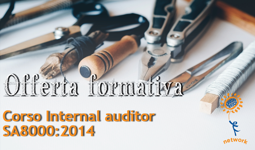 Corso Internal auditor SA8000:2014